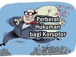 Perberat Hukuman bagi Koruptor