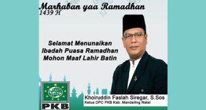 Ketua PKB Kab. Mandailing Natal, Selamat Menunaikan Ibadah Puasa Ramadhan